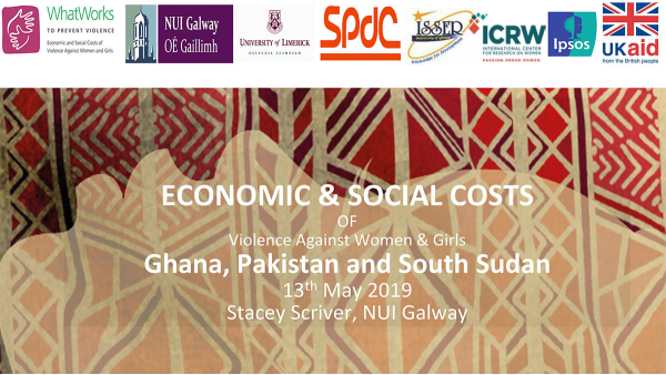 ECONOMIC & SOCIAL COSTS OF Violence Against Women & Girls - Ghana, Pakistan and South Sudan