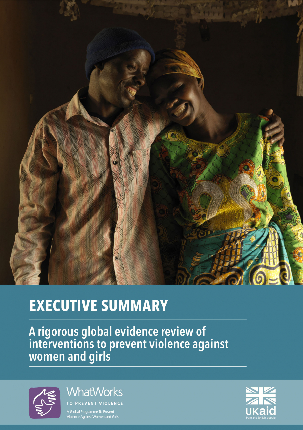 What Works A Rigorous Global Evidence Review Of Interventions To Prevent Executive Summary